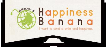 ハピネスバナナ|Happiness Banana